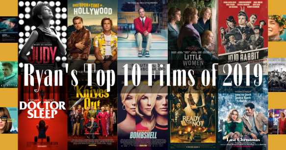 Ryan's Top 10 Films of 2019 (1)